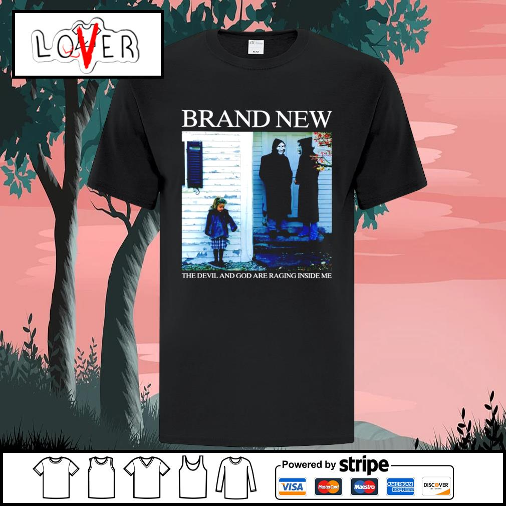 Brand new the devil and god ảe raging ínide me shirt