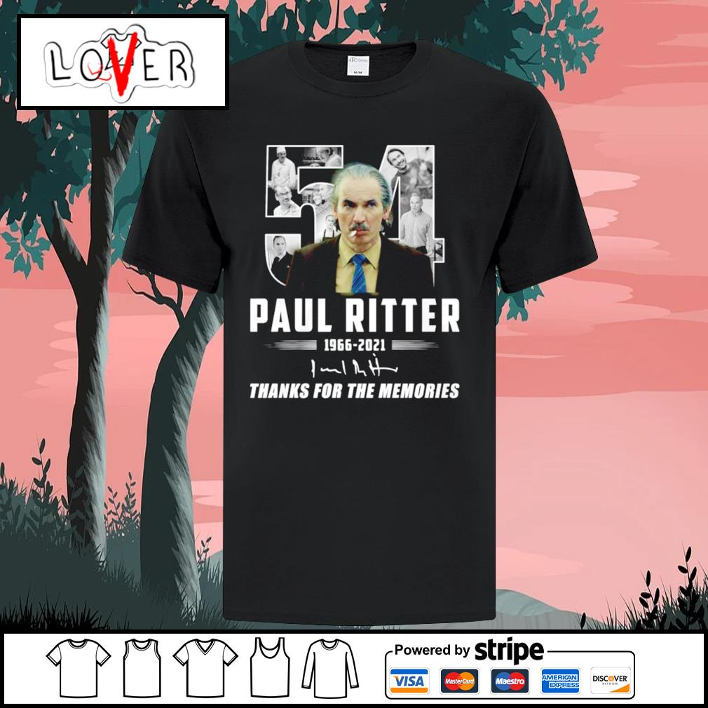 54 Paul Ritter thank you for the memories 1966 2021 signature shirt
