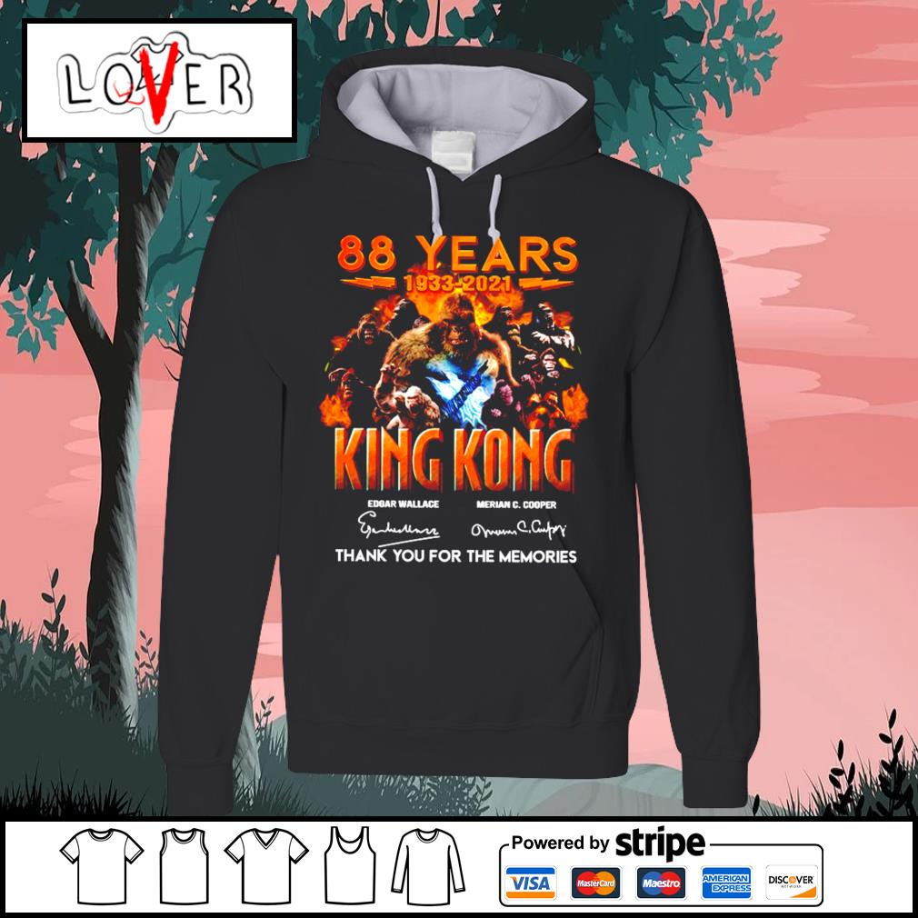 88 years 1933 2021 King Kong signature thank you for the memories Hoodie