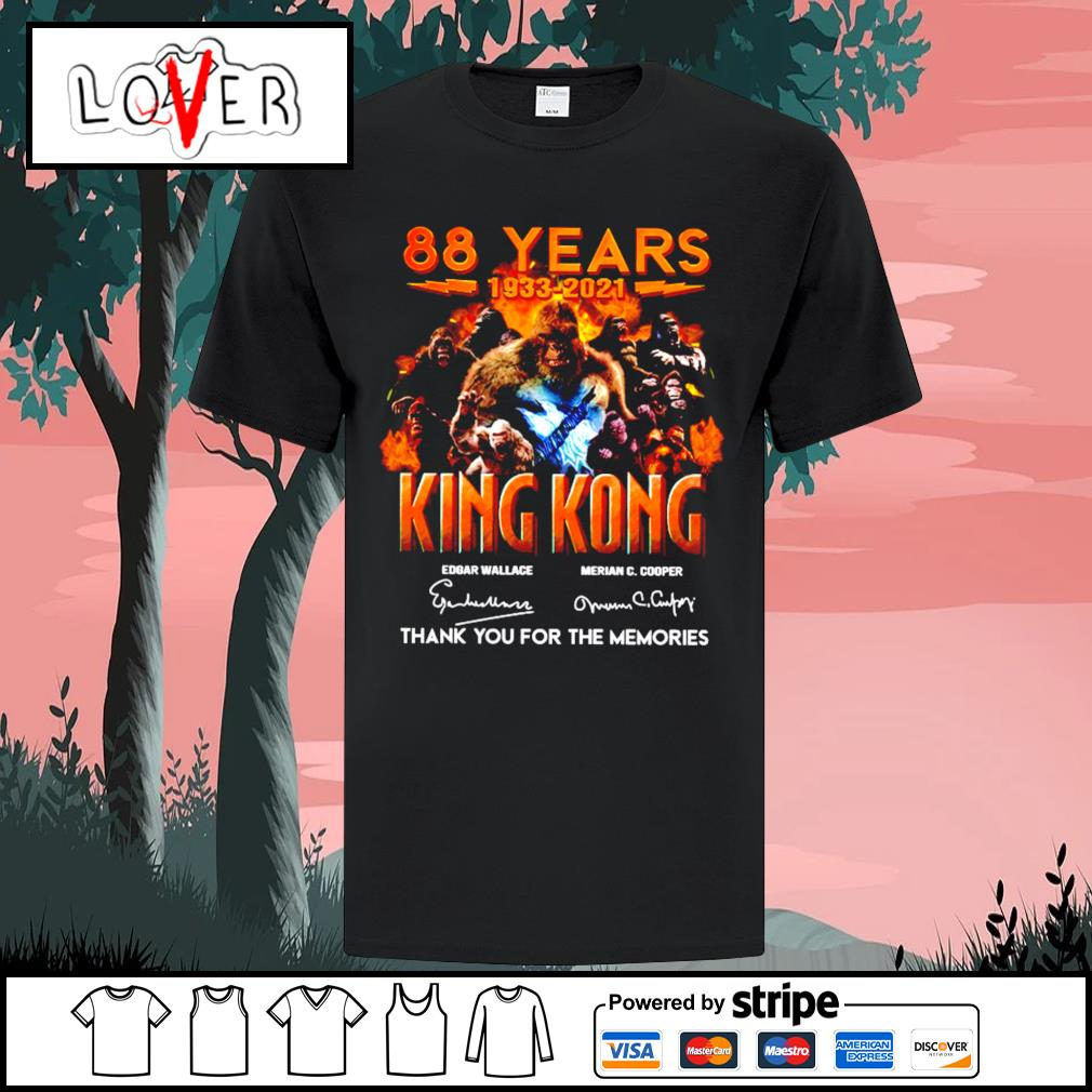 88 years 1933 2021 King Kong signature thank you for the memories shirt