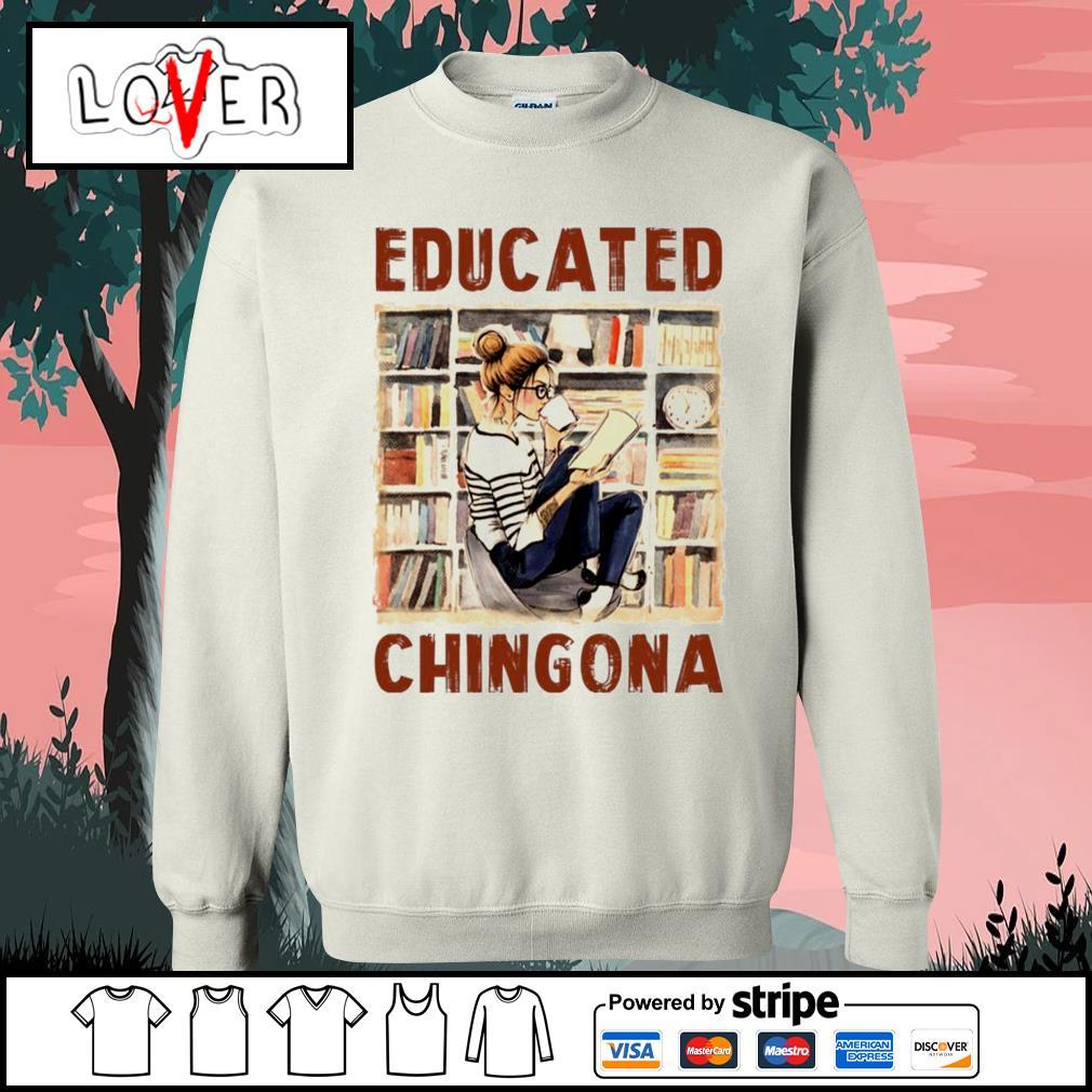 Educated Chingona Sweater