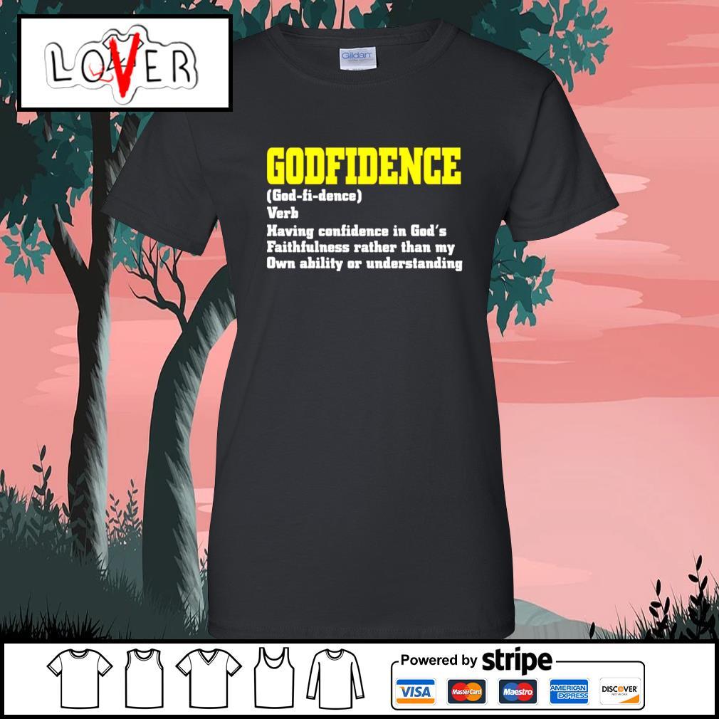 Godfidence having confidence in God's faithfulness Ladies-Tee