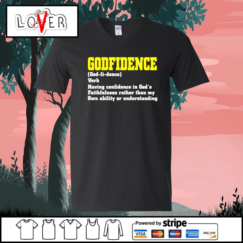 Godfidence having confidence in God's faithfulness V-neck-T-shirt