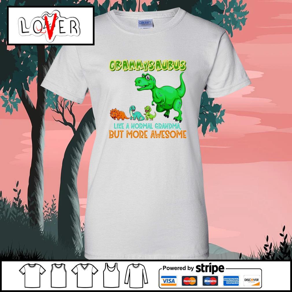 Grammysaurus liike a normal grandma but more awesome Ladies-Tee