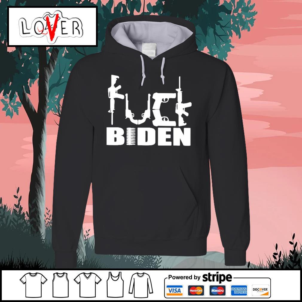 Guns Fuck Biden Hoodie