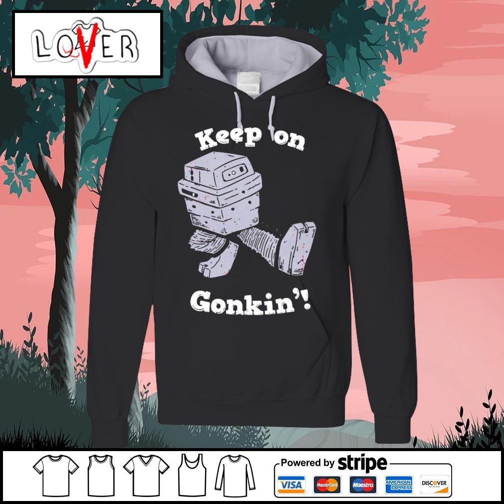 Keep on gonkin' Hoodie