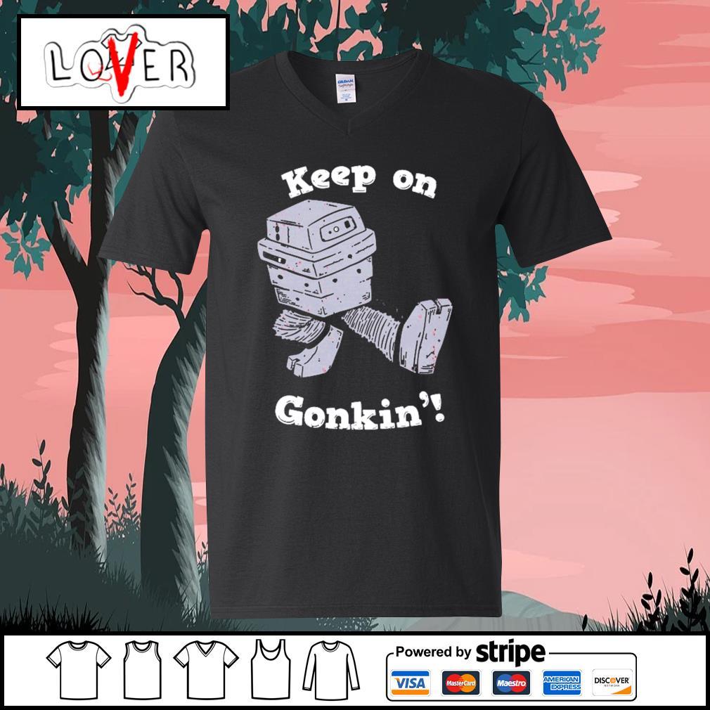 Keep on gonkin' V-neck-T-shirt