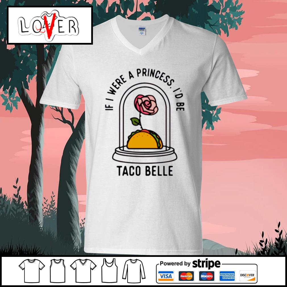 Rose if i were a princess i'd be taco belle V-neck-T-shirt