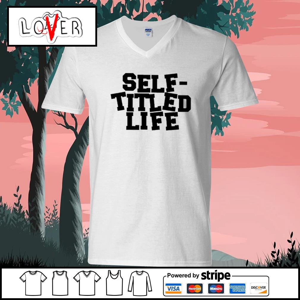 Self titled life V-neck-T-shirt