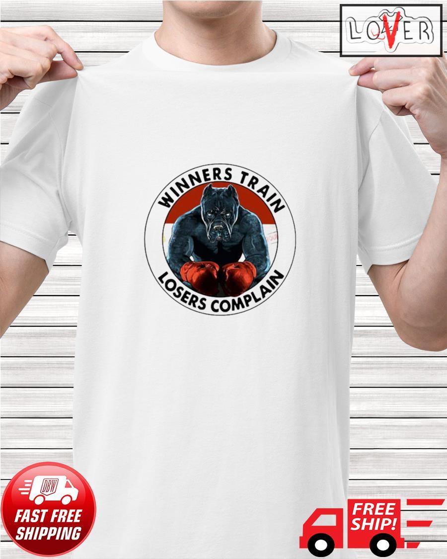 Pitbull winners train losers complain shirt