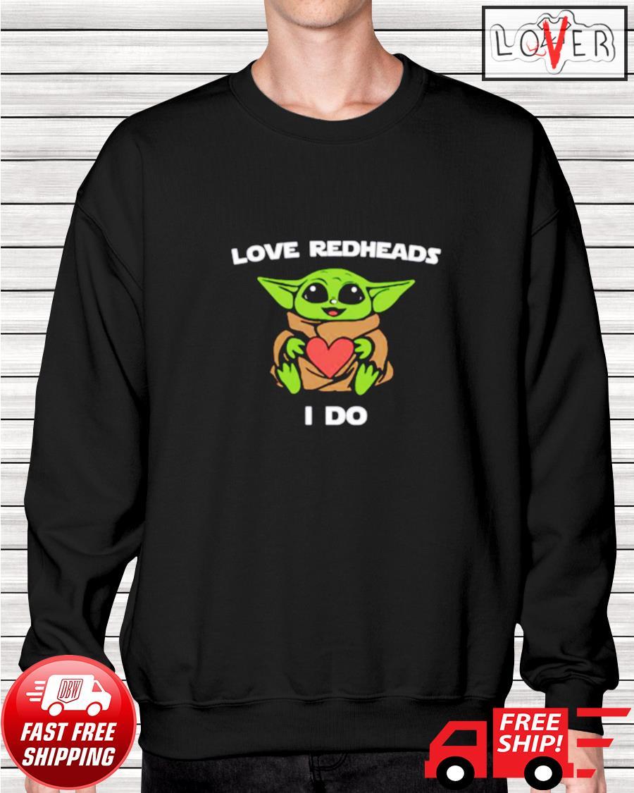 Baby Yoda love redheads I do sweater