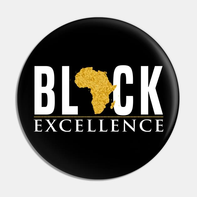 Black Excellence Pin
