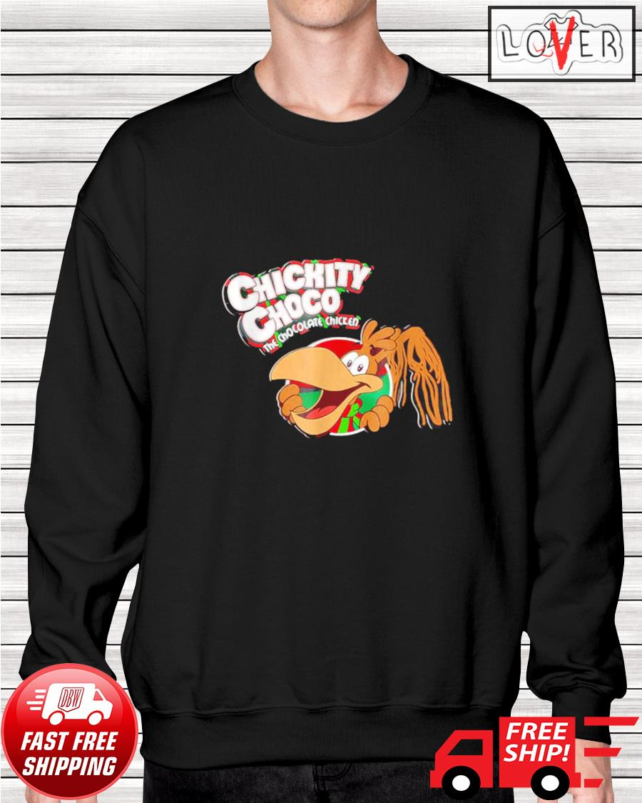 Chickity Choco The chocolate chicken sweater
