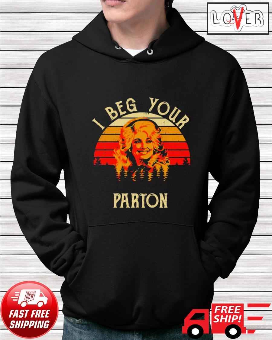 I beg your Parton retro hoodie