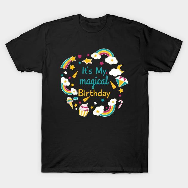 It's My Magical Birthday shirt