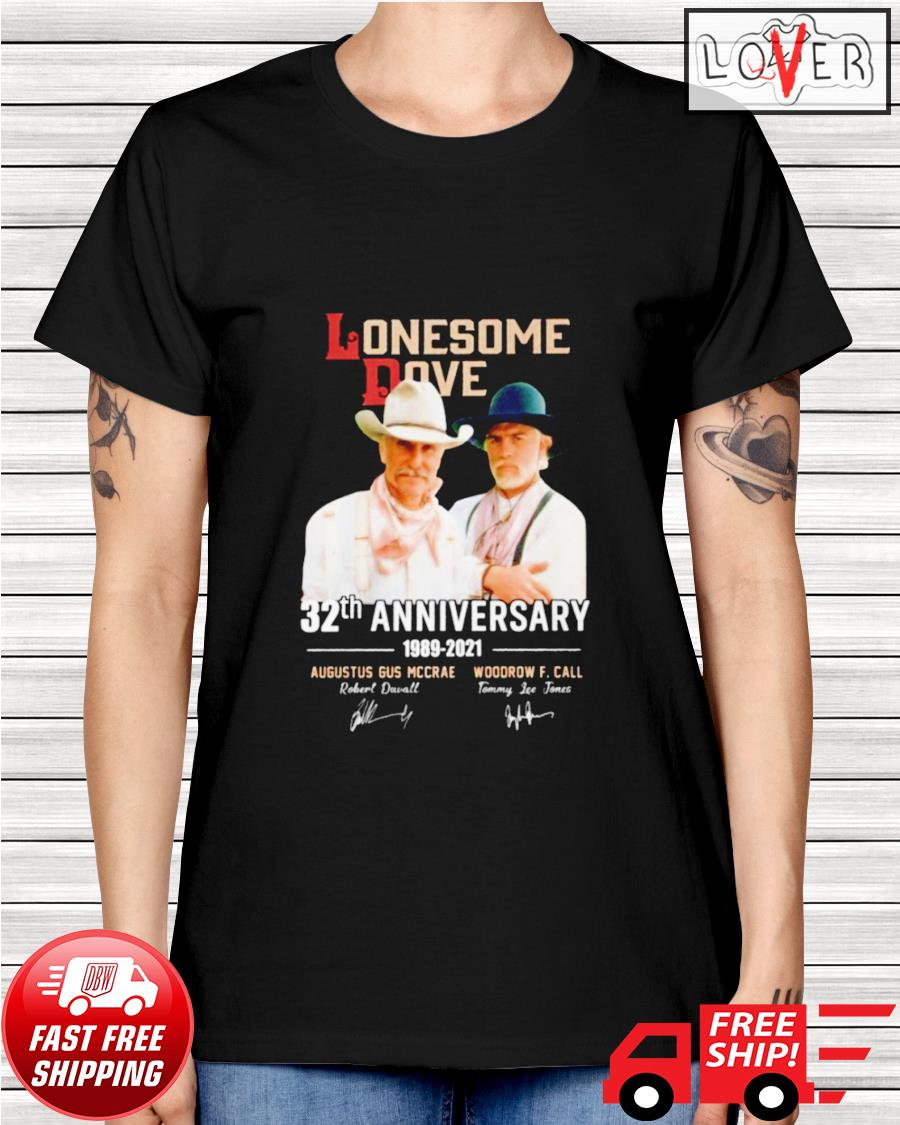 Lonesome Dove 32th anniversary 1989-2021 signatures ladies-tee