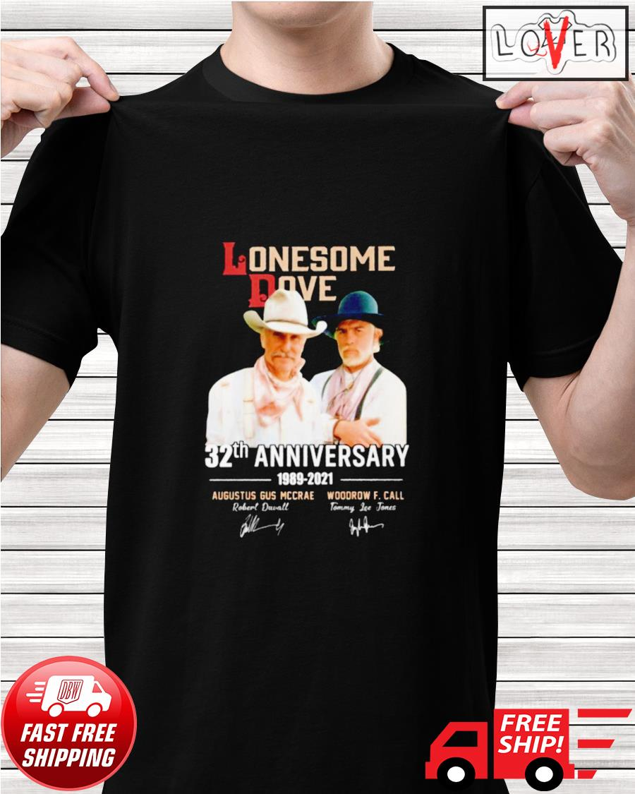Lonesome Dove 32th anniversary 1989-2021 signatures shirt