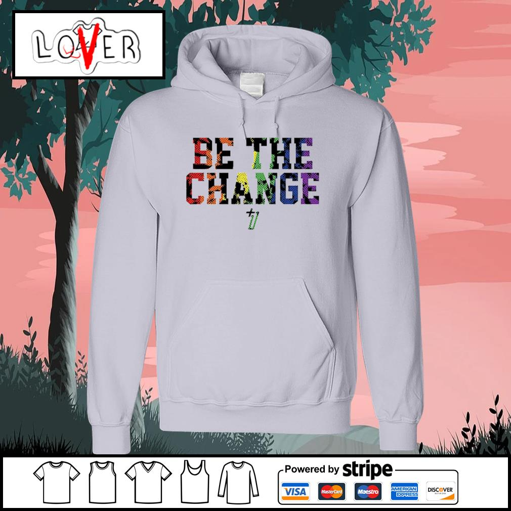+1 effect be the change pride a Tony Kemp Hoodie