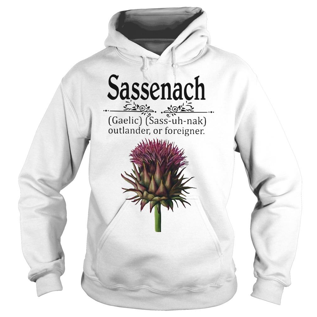Sassenach gaelic sass uh nak outlander of foreigner hoodie