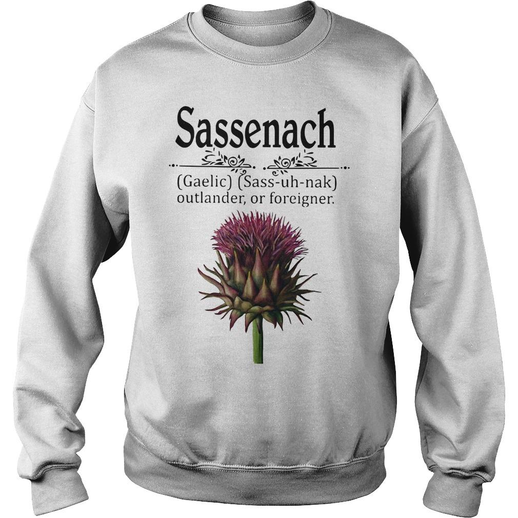 Sassenach gaelic sass uh nak outlander of foreigner sweater