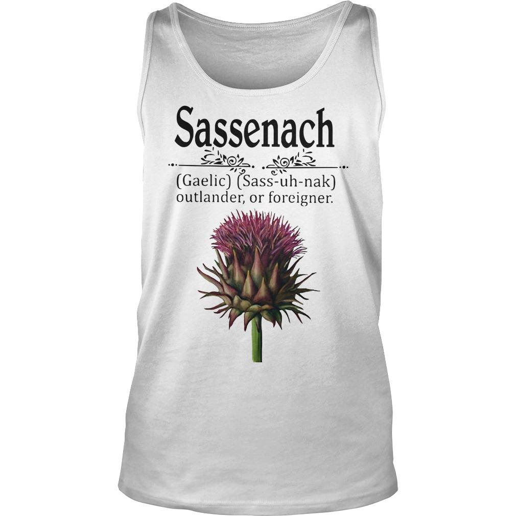 Sassenach gaelic sass uh nak outlander of foreigner tank top