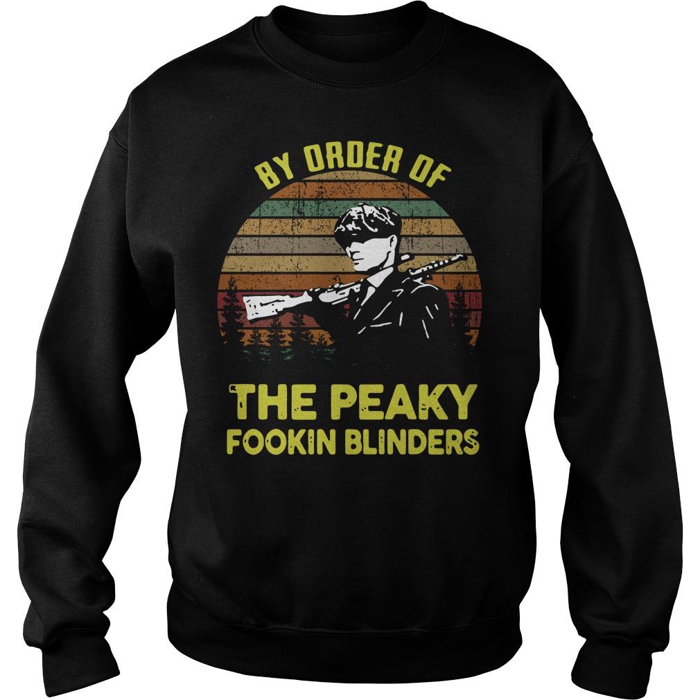 By order of the peaky fookin blinders Sweater