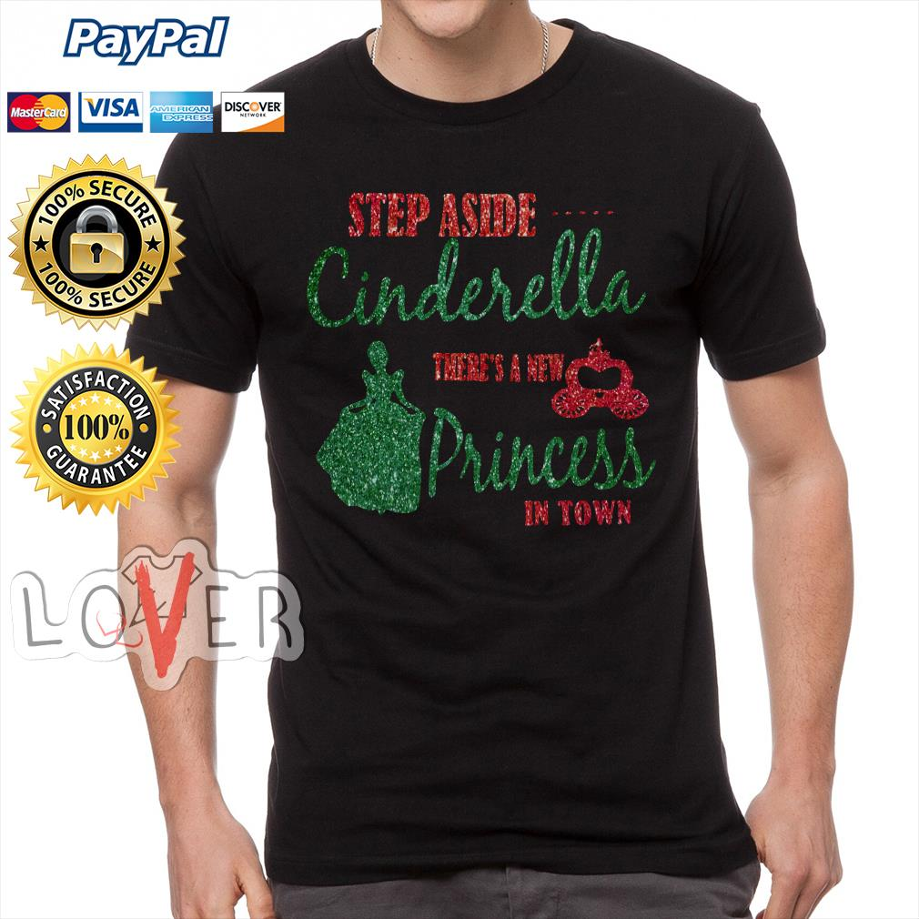 Diamond Step aside Cinderella there's a new princess in town Guys-shirt