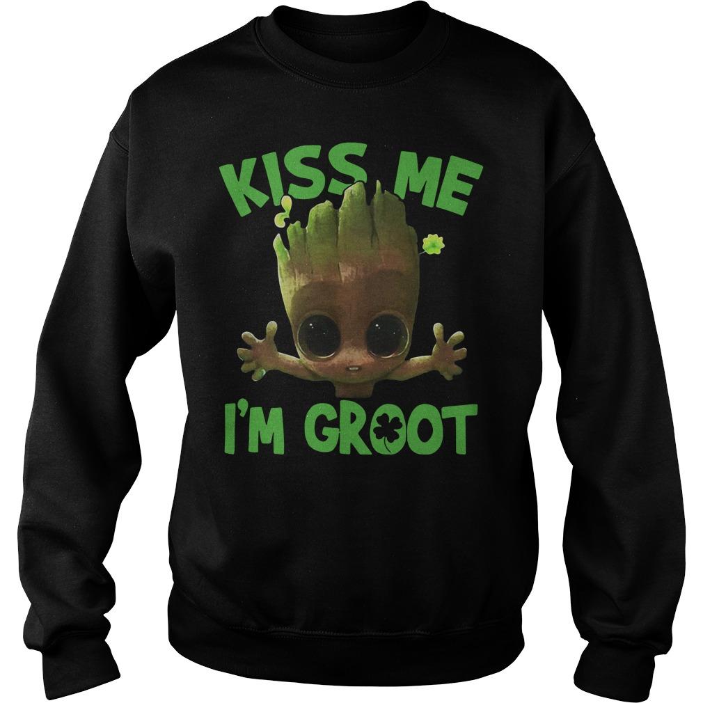 Kiss me I'm Groot Sweater