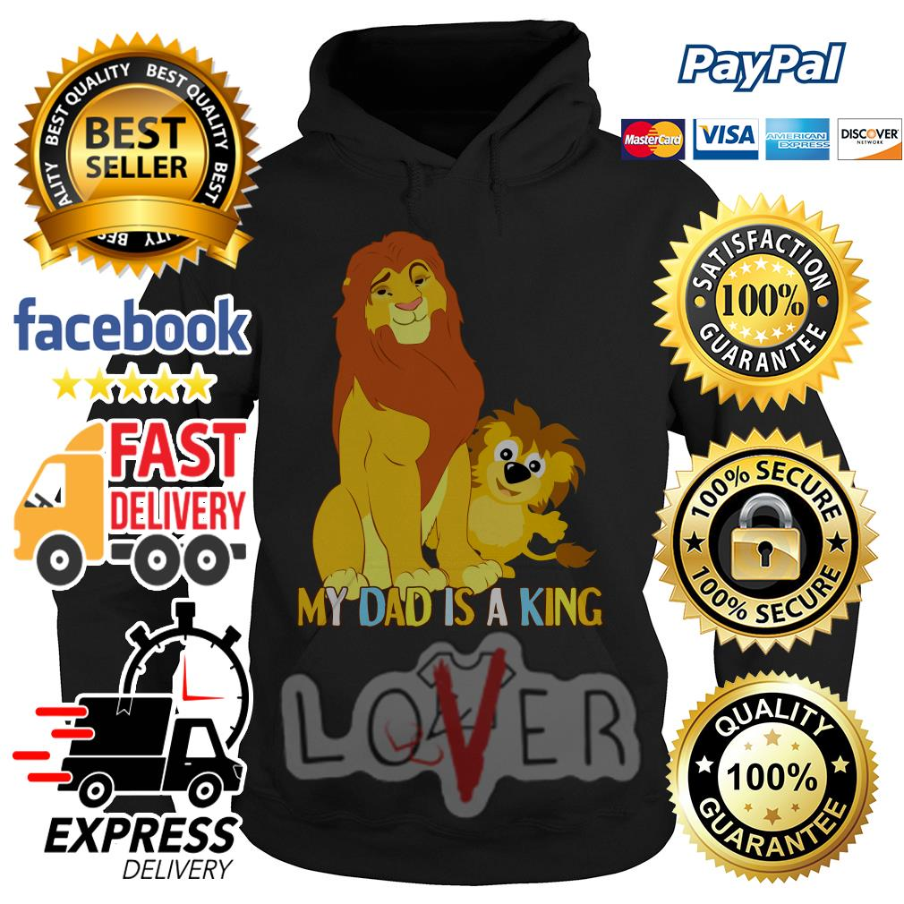 Disney Boys The Lion King My Daddy Is King Shirt Hoodie Sweater