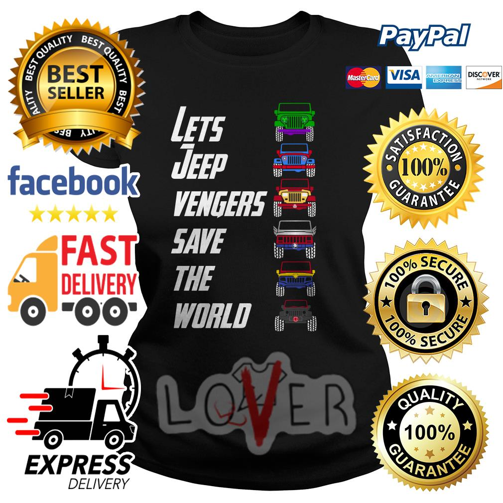 Lets jeep vengers save the world Ladies tee