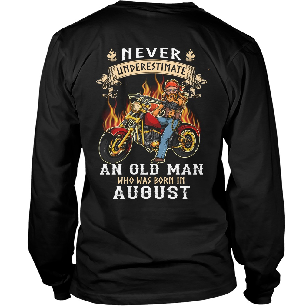 Never underestimate an old man who was born in August Long tee