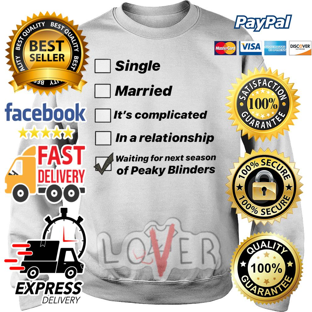 Single married It's complicated in a relation Sweater