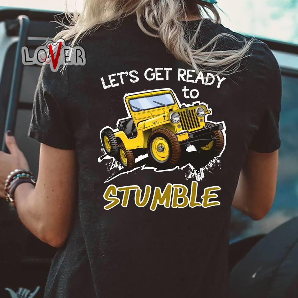 08b8f1c6 Passenger instruction press 'em here and hang on tight shirt. Skateboard  nothing can stop you shirt · Jeep Let's get ready to stumble shirt