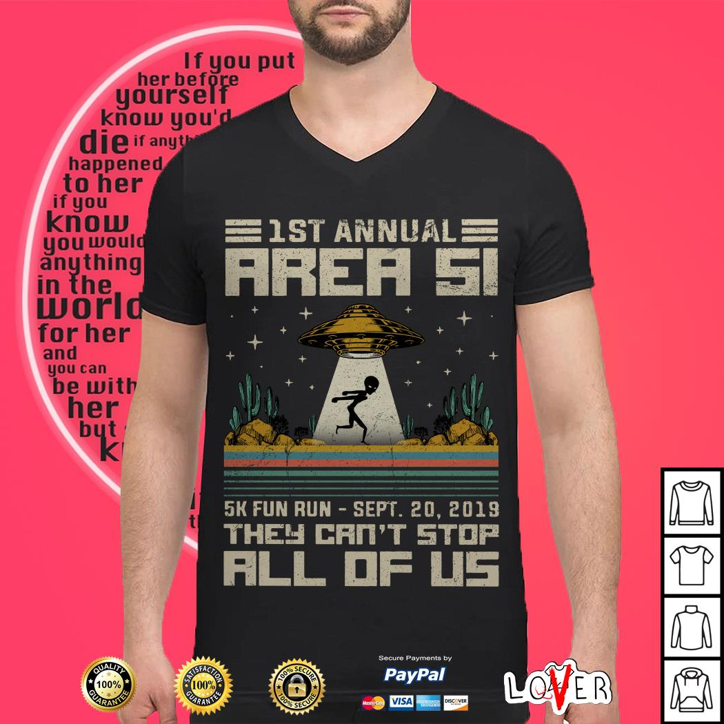 1st Annual Area 51 k fun run sept shirt they can't stop all of US shirt