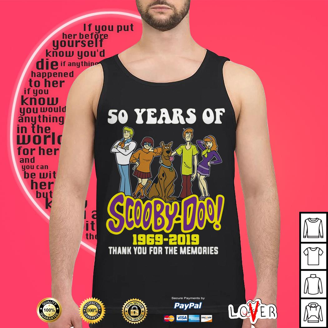 50 years of Scooby Doo 1969 2019 thank you for the memories Tank top50 years of Scooby Doo 1969 2019 thank you for the memories Tank top