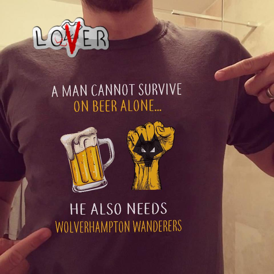 A man cannot survive on beer alone he also needs Wolverhampton Wanderers shirt