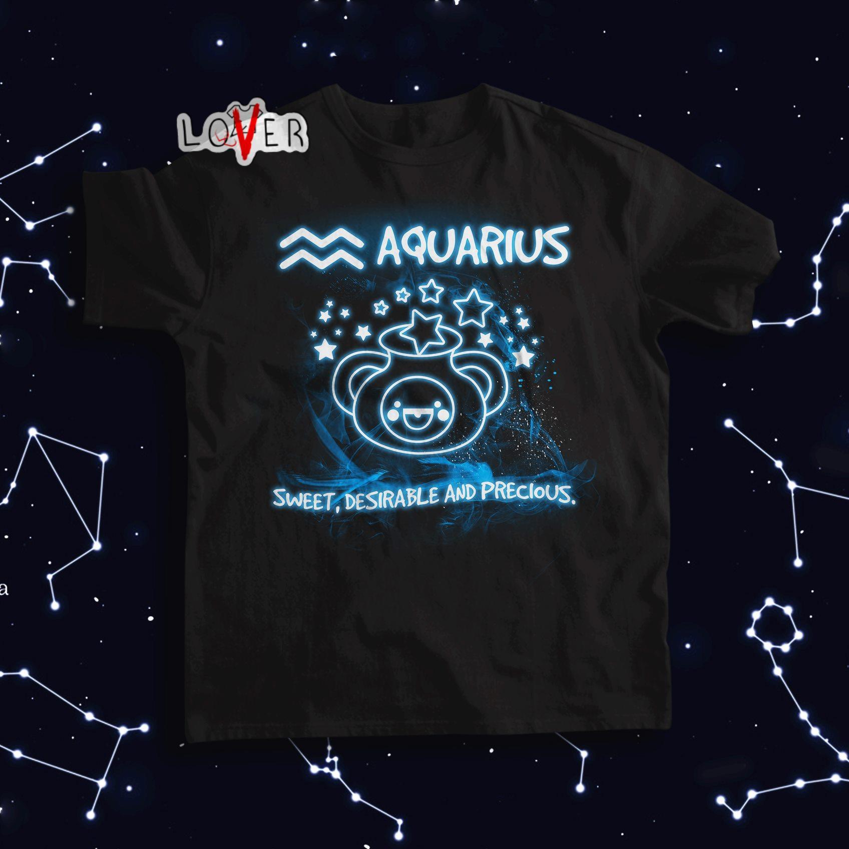 Aquarius sweet desirable and precious shirt