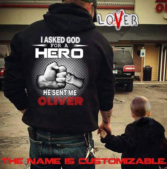 I asked god for a hero he sent me oliver shirt