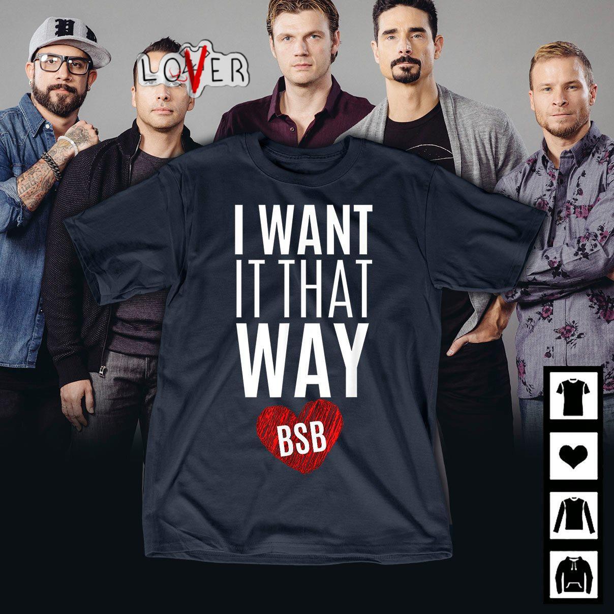 Backstreet Boys I want It that way BSB shirt