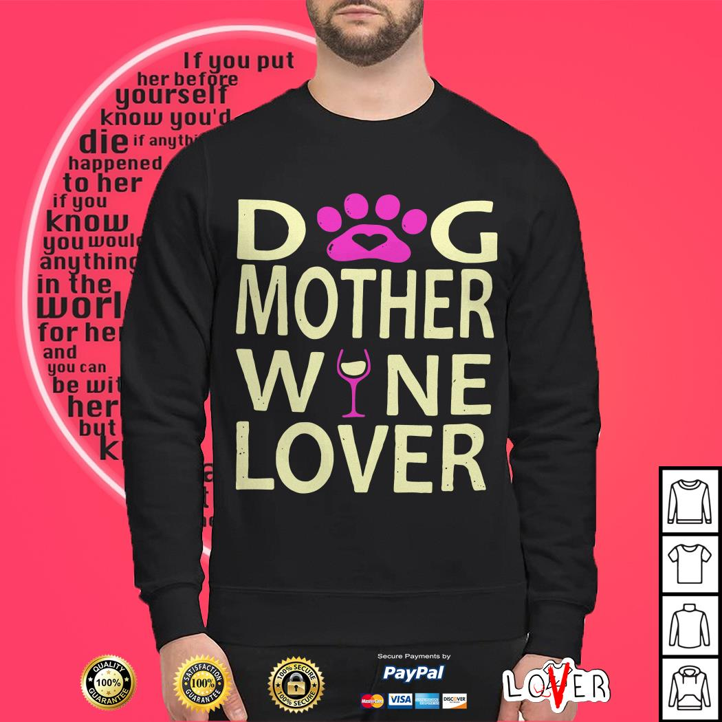 Dog Mother Wine Lover Sweater