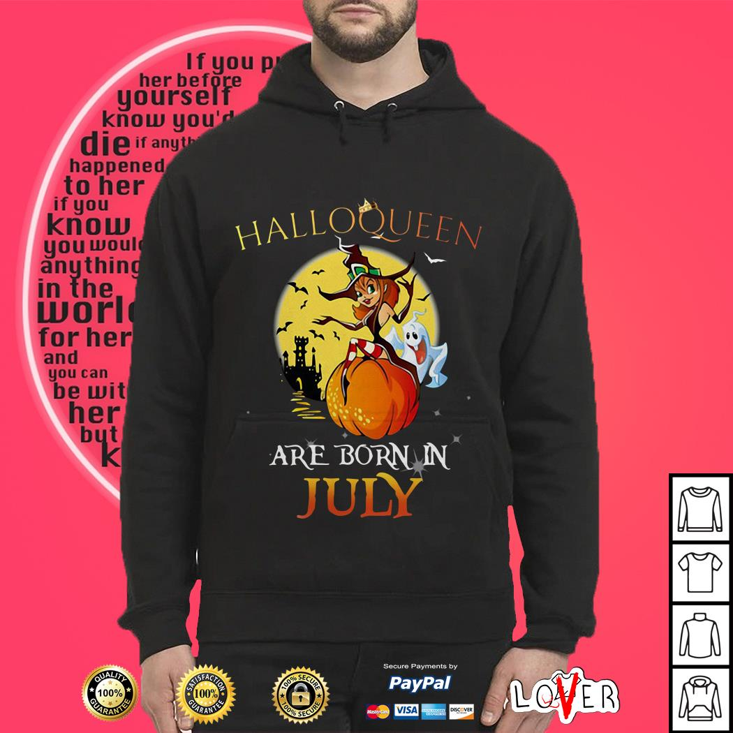 Halloqueen are born in July Hoodie