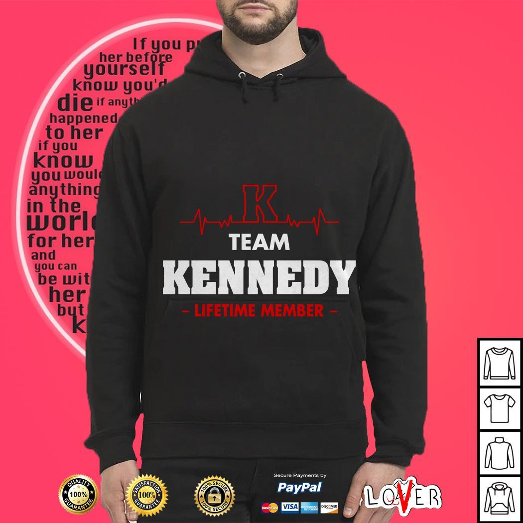 Heartbeat K team Kennedy lifetime member Hoodie