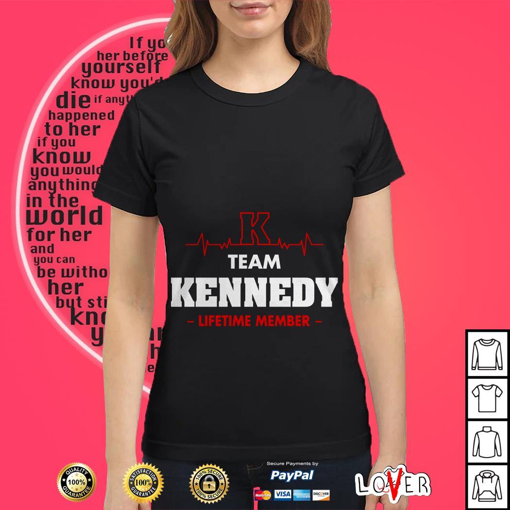 Heartbeat K team Kennedy lifetime member Ladies tee