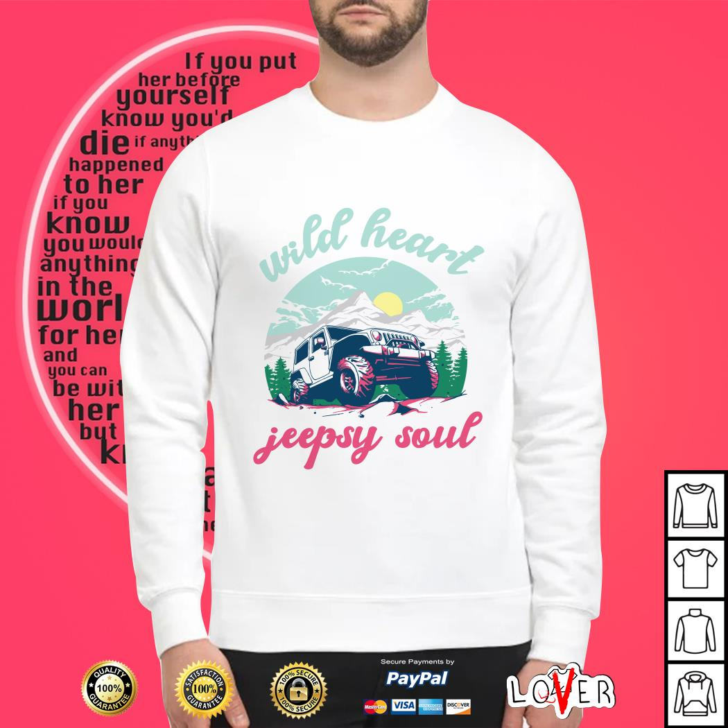 Jeep Wild heart jeepsy soul Sweater