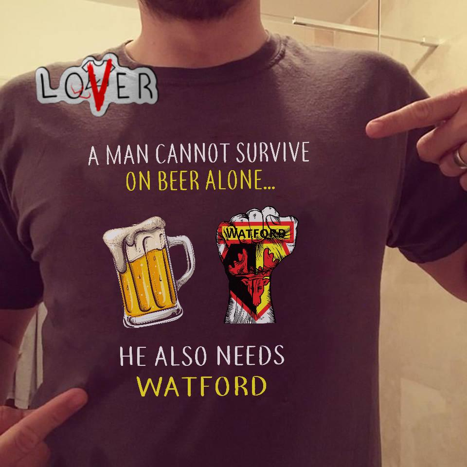 A man cannot survive on beer alone he also needs Watford shirt