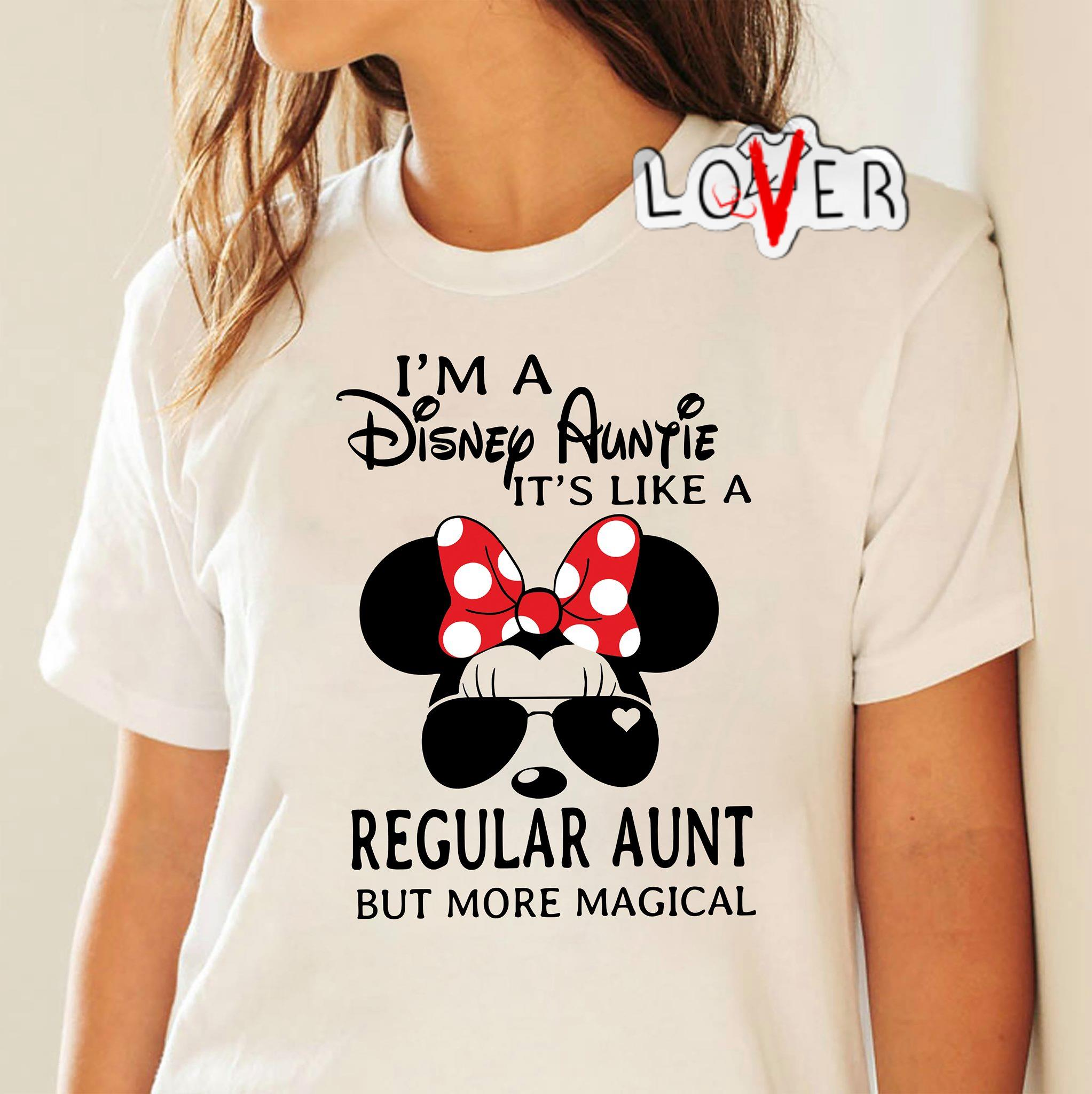 Minnie I'm a Disney auntie It's like a regular aunt but more magical shirt