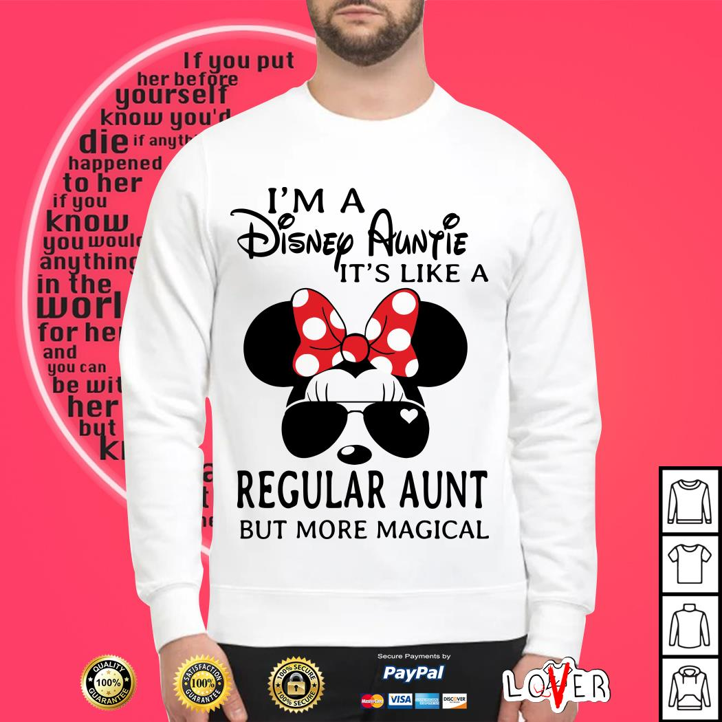 Minnie I'm a Disney auntie It's like a regular aunt but more magical Sweater