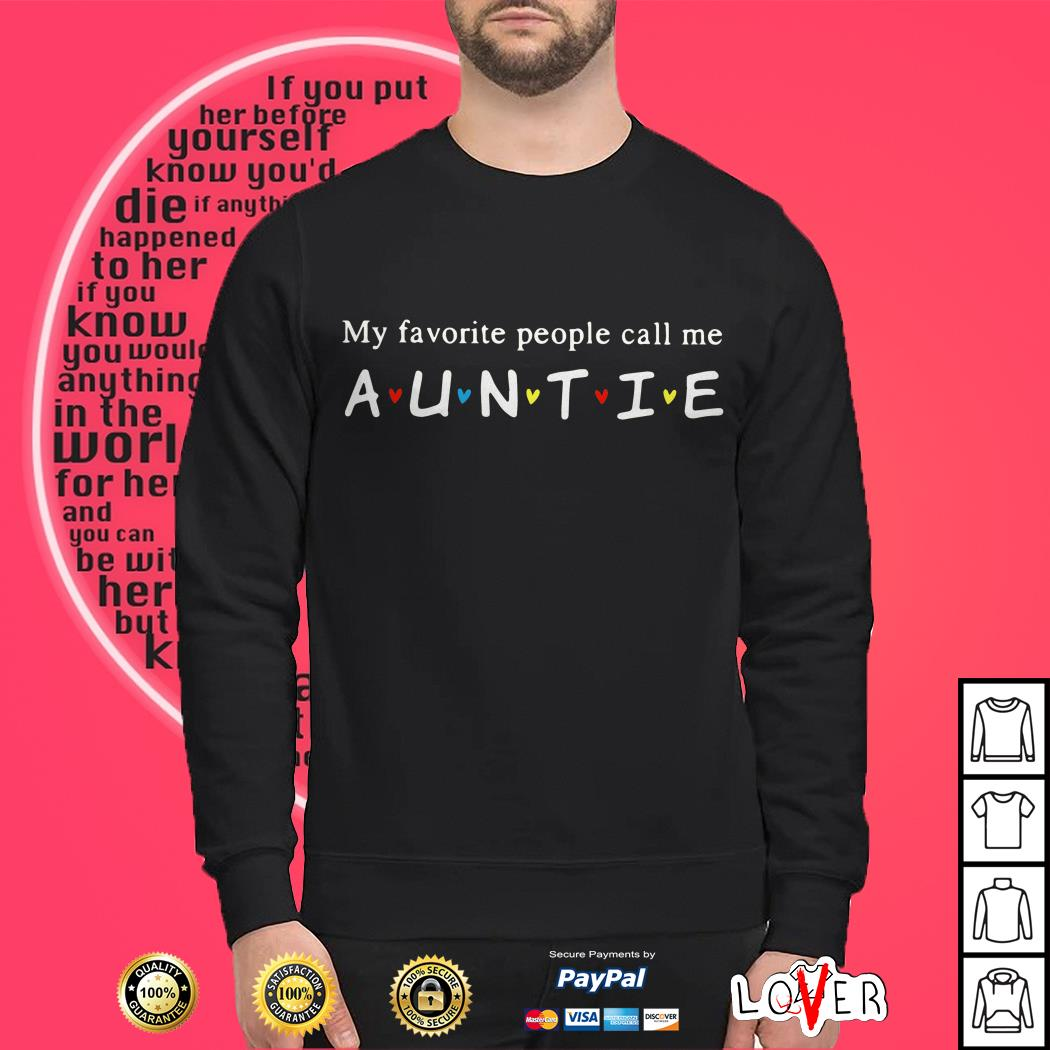My favorite people call me Auntie Sweater