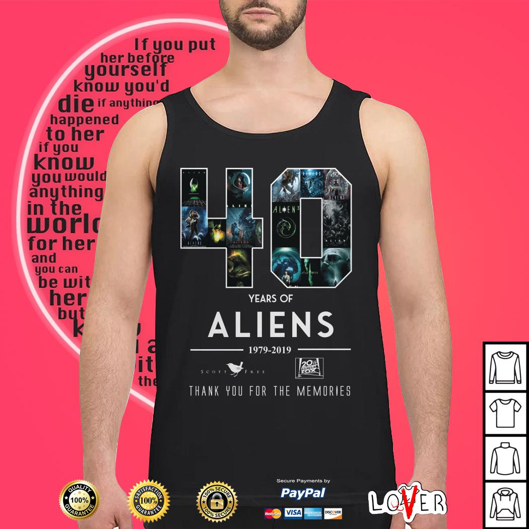 Official 40 Years of Aliens 1979-2019 thank you for the memories Tank top