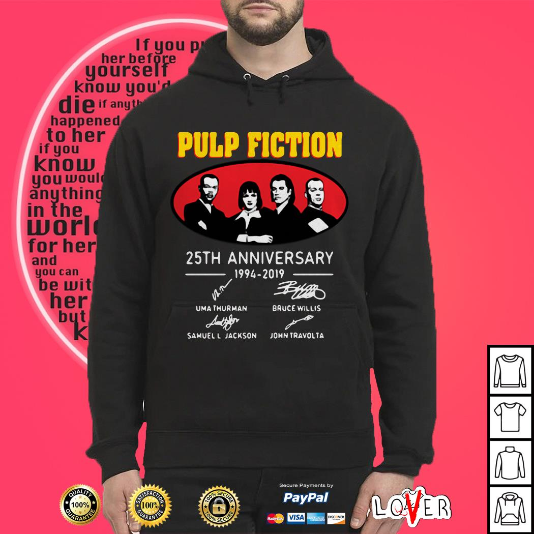 Pulp Fiction Anniversary 1994 2019 Signatures Hoodie